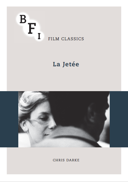La Jetée Book by Chris Darke