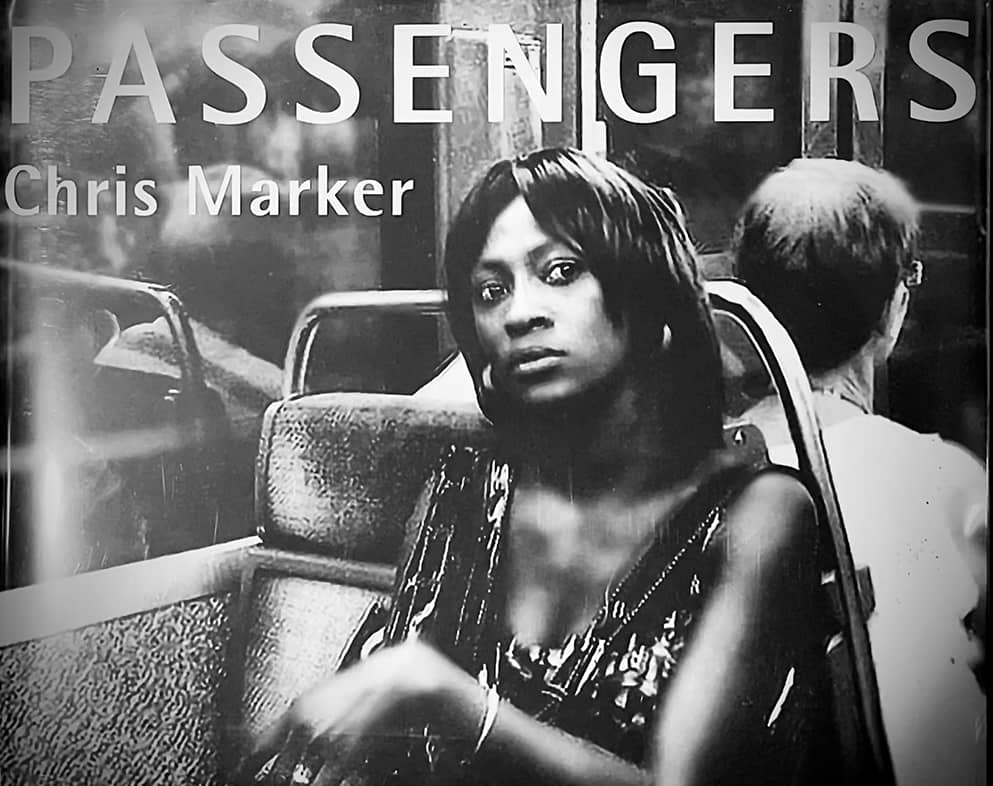 Passengers a book of photographs by Chris Marker
